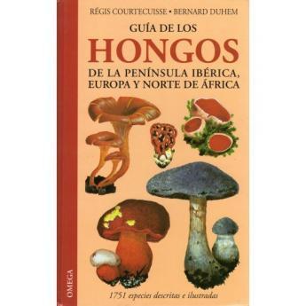 guia de los hongos de la peninsula iberica courtecuisse